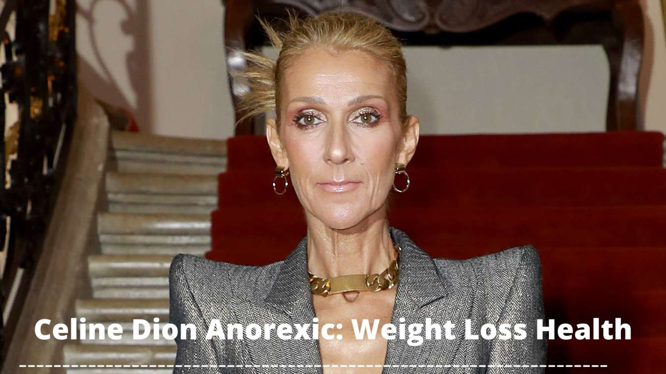 celine dion Anorexic