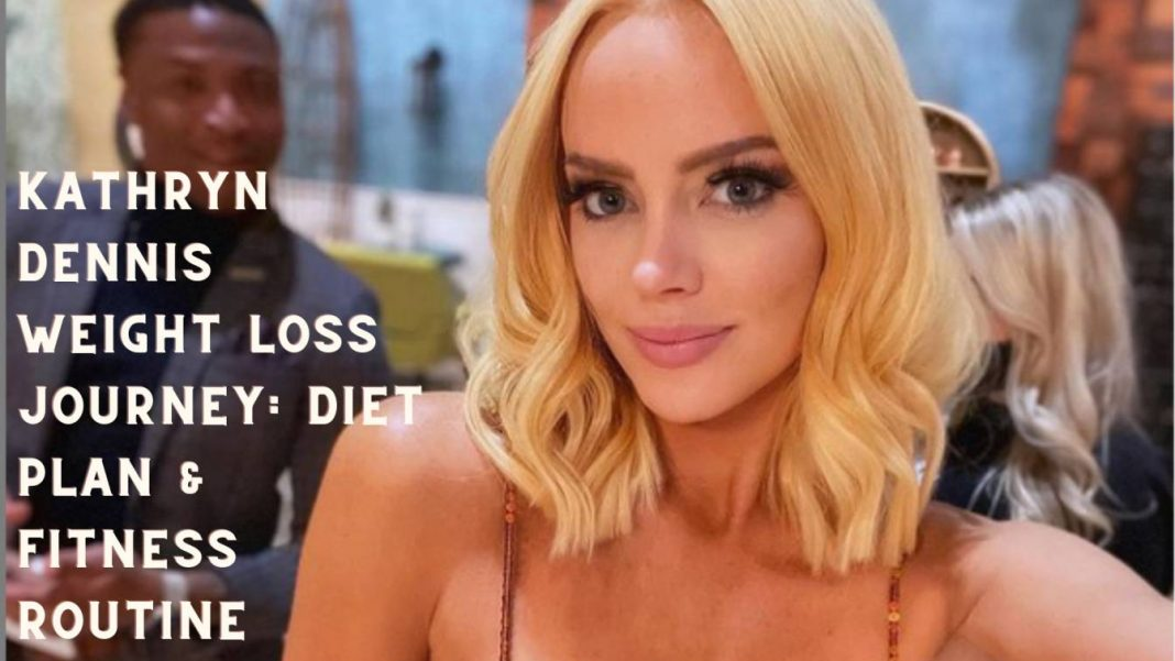 kathryn dennis weight loss